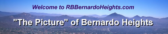 Welcome to RBBernardoHeights.com, The Picture of Bernardo Heights